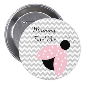 """Mamá a ser"" botón rosado de la fiesta de"