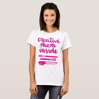 Mamá creativa dentro camiseta