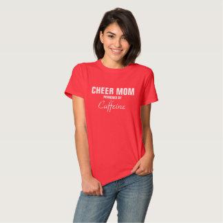 Mamá de la alegría accionada por el cafeína camisetas