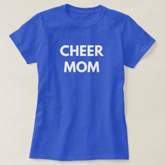 Mamá de la alegría - animar el partidario de la camiseta