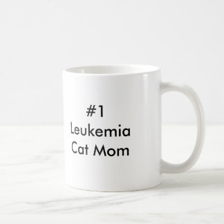Mamá del gato de la leucemia #1 taza de café