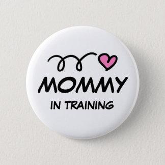 Mamá en botón del pinback del entrenamiento