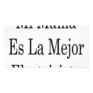 Mamá Es La Mejor Electricista del MI Tarjeta Fotografica Personalizada
