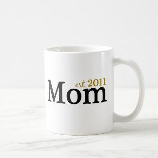 Mamá Est 2011 Taza De Café