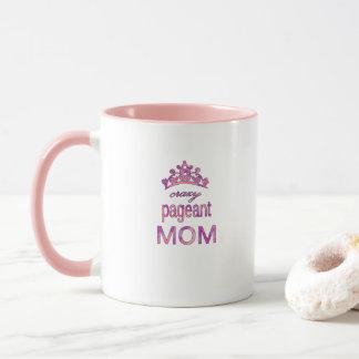 Mamá loca del desfile taza