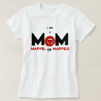 MAMÁ: Maravilla de maravillas Camiseta