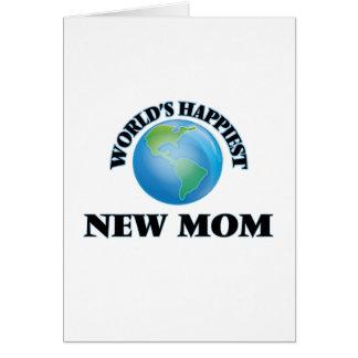 Mamá más feliz del mundo la nueva tarjeta de felicitación