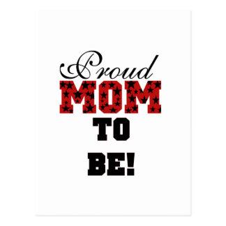 Mamá orgullosa a ser camisetas y regalos postal