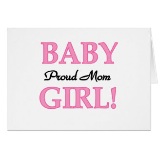 Mamá orgullosa de la niña tarjeta de felicitación