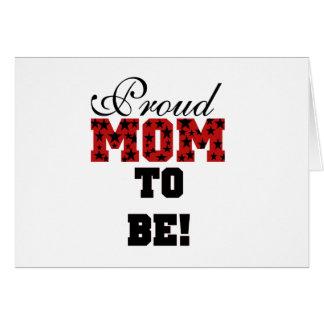Mamá orgullosa de las estrellas a ser tarjeta de felicitación