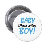 Mamá orgullosa del bebé chapa redonda de 5 cm
