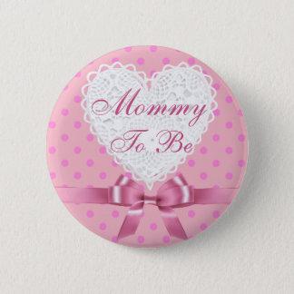 Mamá rosada del lunar a ser botón de la fiesta de