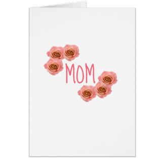 Mamá y rosas tarjeta de felicitación