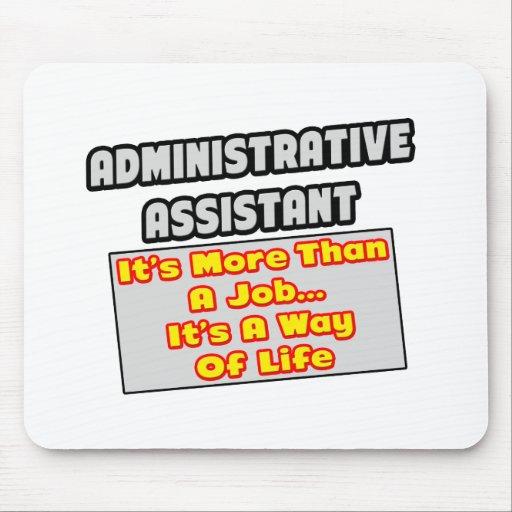 Manera del ayudante administrativo… de vida tapetes de raton