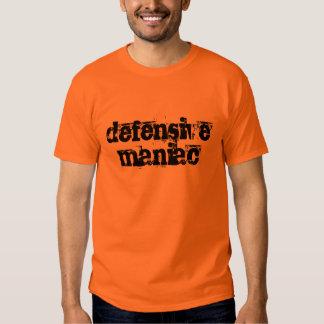 maniaco defensivo camiseta