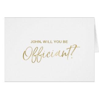 Mano del oro puesta letras usted será mi officiant tarjeta de felicitación