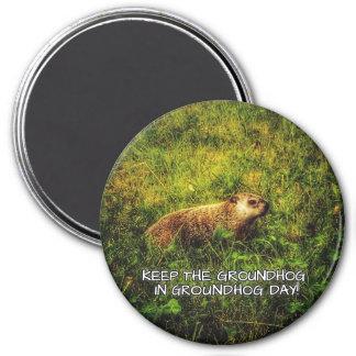 Mantenga el Groundhog imán del día de la marmota