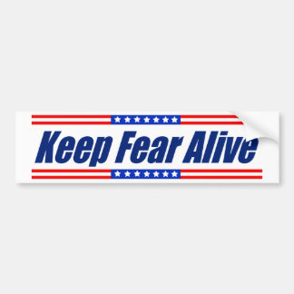 Mantenga el miedo vivo pegatina para coche