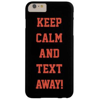 ¡Mantenga la calma y el texto ausentes! Llame por Funda Barely There iPhone 6 Plus