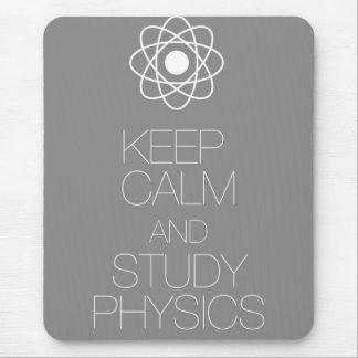 Mantenga la física tranquila y del estudio alfombrilla de ratón