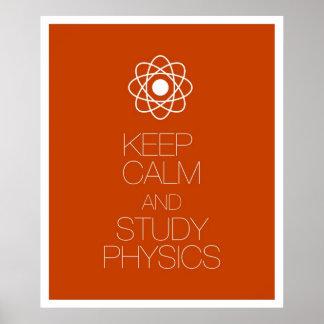Mantenga la física tranquila y del estudio póster