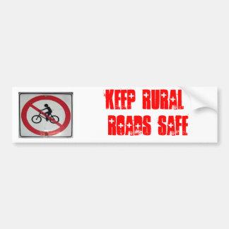 Mantenga los caminos rurales seguros pegatina para coche