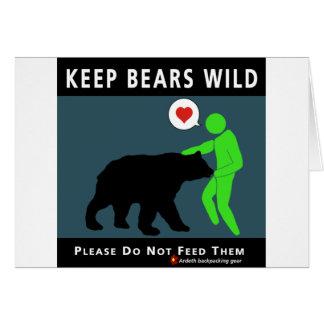 Mantenga los osos salvajes tarjeta de felicitación