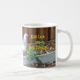 Mantenga los pollos tranquilos y del aumento taza de café