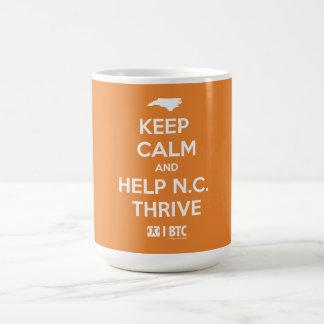 """""""Mantenga taza tranquilo y ayuda de N.C. Thrive"""""""