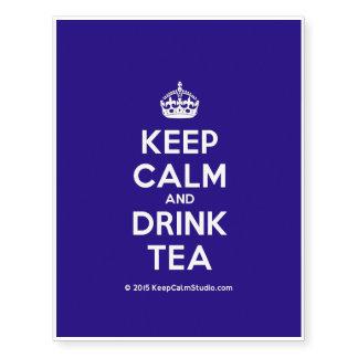Mantenga té tranquilo y de la bebida tatuajes temporales