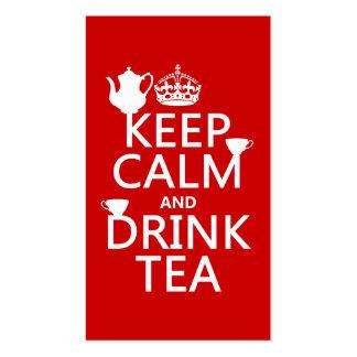 Mantenga té tranquilo y de la bebida - todos los tarjetas de visita