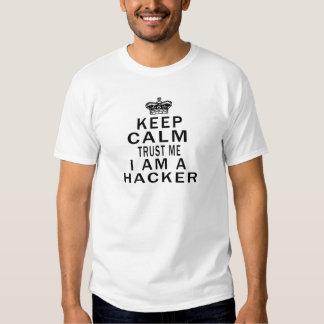 Mantenga tranquilo para confiarme en que soy camisas