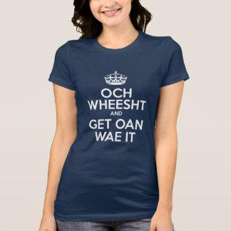 Mantenga tranquilo - versión escocesa camiseta