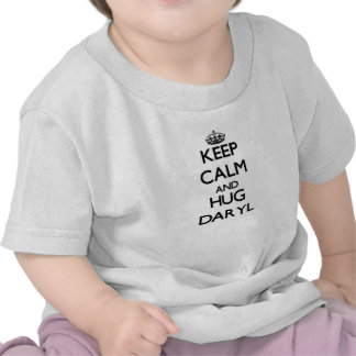 Mantenga tranquilo y abrazo Daryl Camiseta