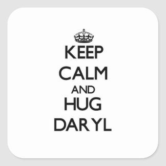 Mantenga tranquilo y abrazo Daryl Colcomanias Cuadradas Personalizadas