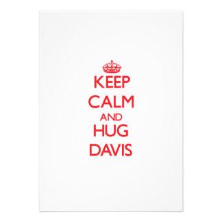 Mantenga tranquilo y abrazo Davis Invitación