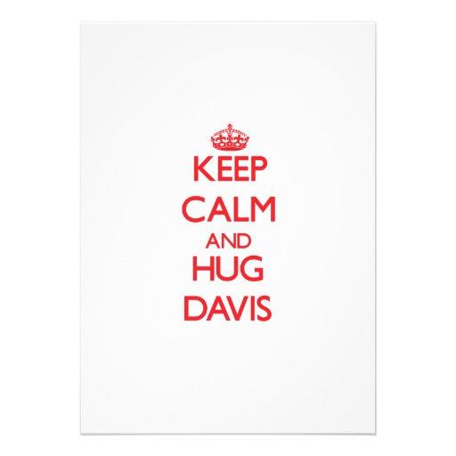 Mantenga tranquilo y abrazo Davis Invitacion Personal