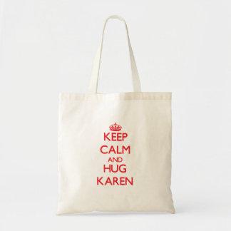 Mantenga tranquilo y abrazo Karen Bolsas De Mano