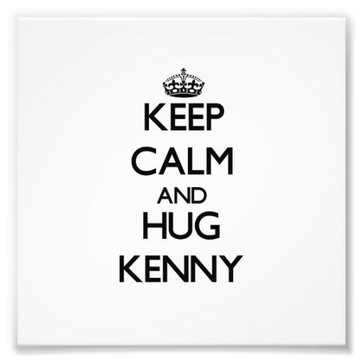 Mantenga tranquilo y abrazo Kenny Fotografías