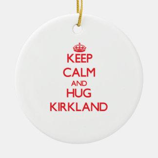 Mantenga tranquilo y abrazo Kirkland Ornamentos De Reyes