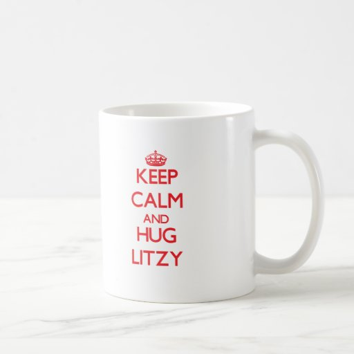 Mantenga tranquilo y abrazo Litzy Tazas De Café