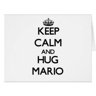 Mantenga tranquilo y abrazo Mario Felicitaciones