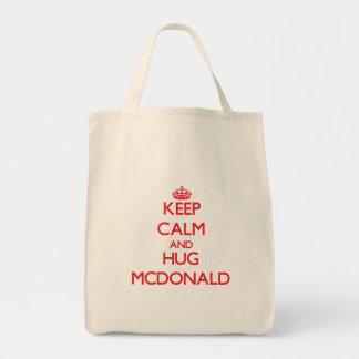 Mantenga tranquilo y abrazo Mcdonald Bolsa Lienzo