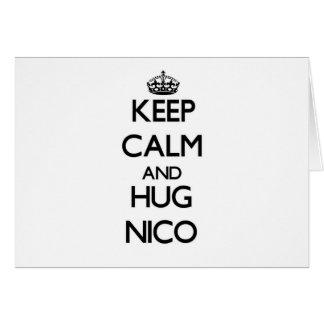 Mantenga tranquilo y abrazo Nico Tarjeton