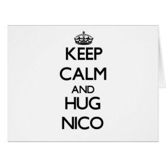 Mantenga tranquilo y abrazo Nico Tarjeta De Felicitación Grande
