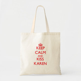 Mantenga tranquilo y beso Karen Bolsas