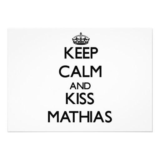 Mantenga tranquilo y beso Matías Anuncio
