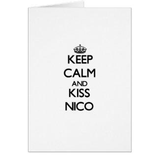 Mantenga tranquilo y beso Nico Felicitaciones