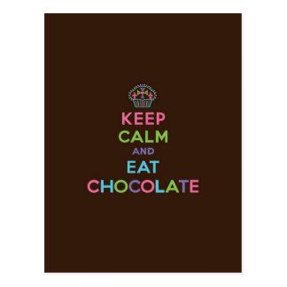 Mantenga tranquilo y coma el chocolate postal