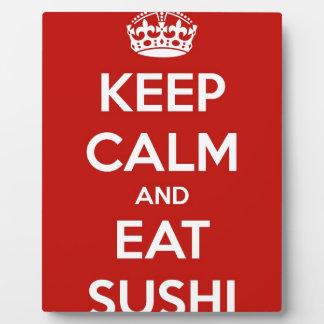 Mantenga tranquilo y coma el sushi placa expositora